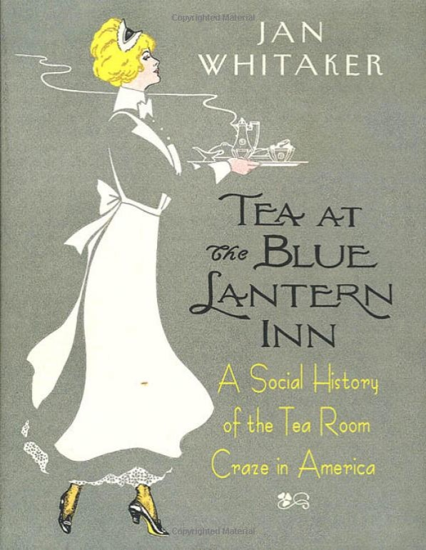 "Cover of ""Tea at the Blue Lantern Inn"" by Jan Whitaker"