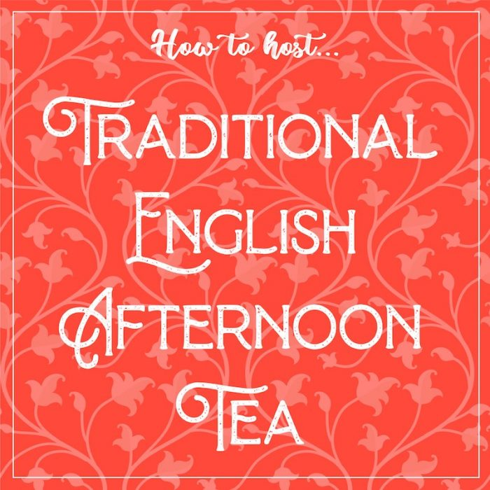 how to host a traditional english afternoon tea, by Destination Tea